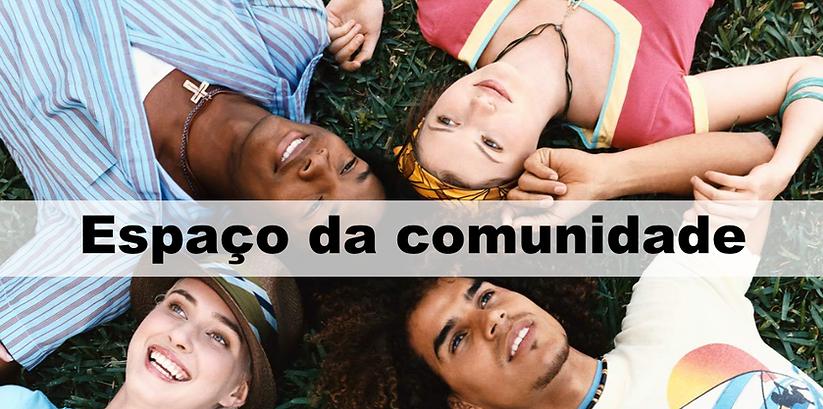 Espaço da comunidade