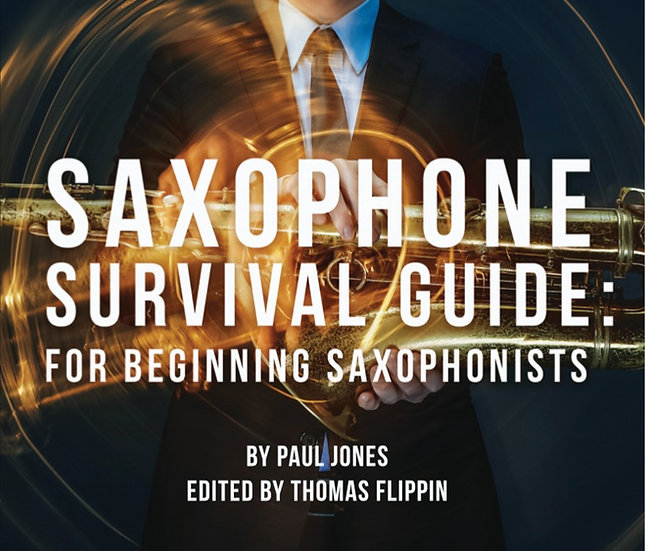 Saxophone Survival Guide