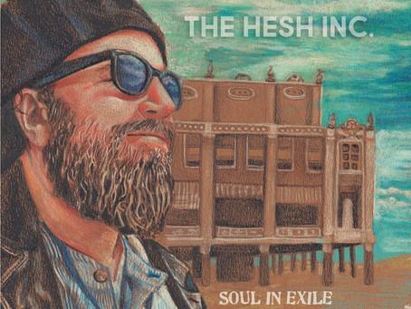 Shoreworld: The Hesh Inc. Soul In Exile 3: Love Runs Aground