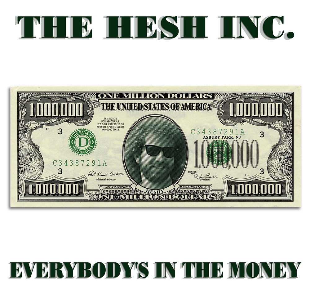 The Hesh Inc. - Everybody's In The Money album cover