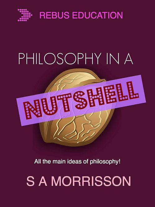 Philosophy in a Nutshell