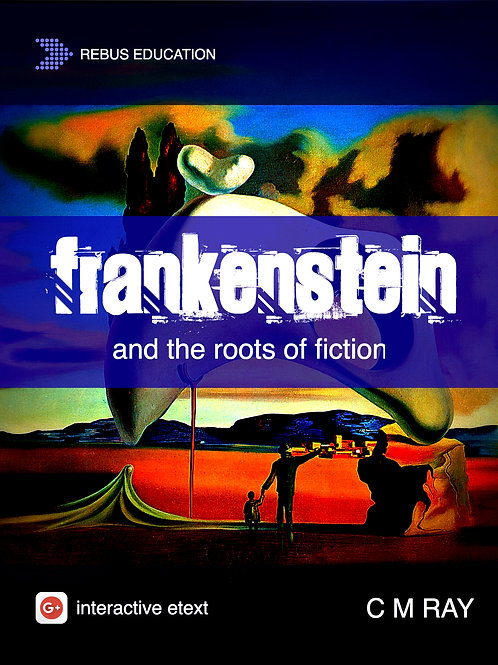 Frankenstein & The Roots of Fiction