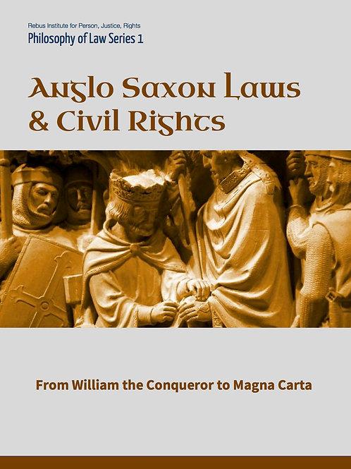 Anglo Saxon Law & Civil Rights