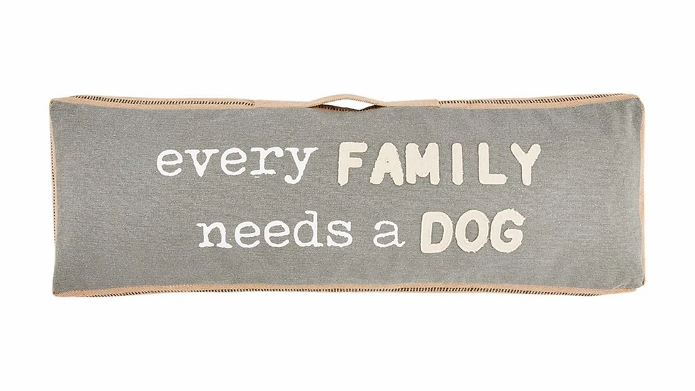 Mud Pie Every Family Needs a Dog Pillow
