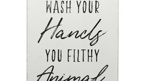 "MDF Wall Decor ""Wash Your Hands You Filthy Animal"", White & Black"