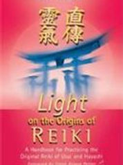 Front cover of Light on the Origins of Reiki by Tadao Yamaguchi