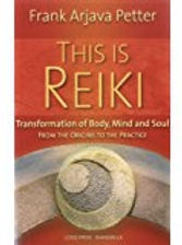Front cover of This is Reiki by Frank Arjava Petter
