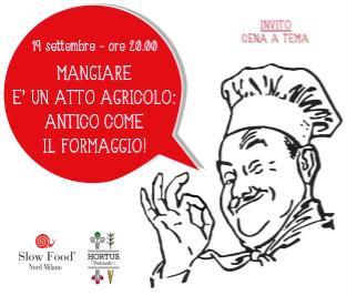 """19 settembre 2017: cena a tema, """"Mangiare è un atto agricolo""""!"""