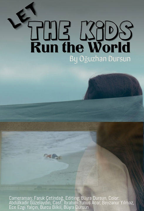 Let_the_Kids_Run_the_World_Poster_Oğuz