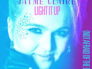"Debut Single ""Light It Up (Not Afraid of the Dark)"" Releases on All Major Digital Platform"