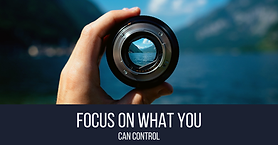 Focus-On-What-You-Can-Control-1.png.webp