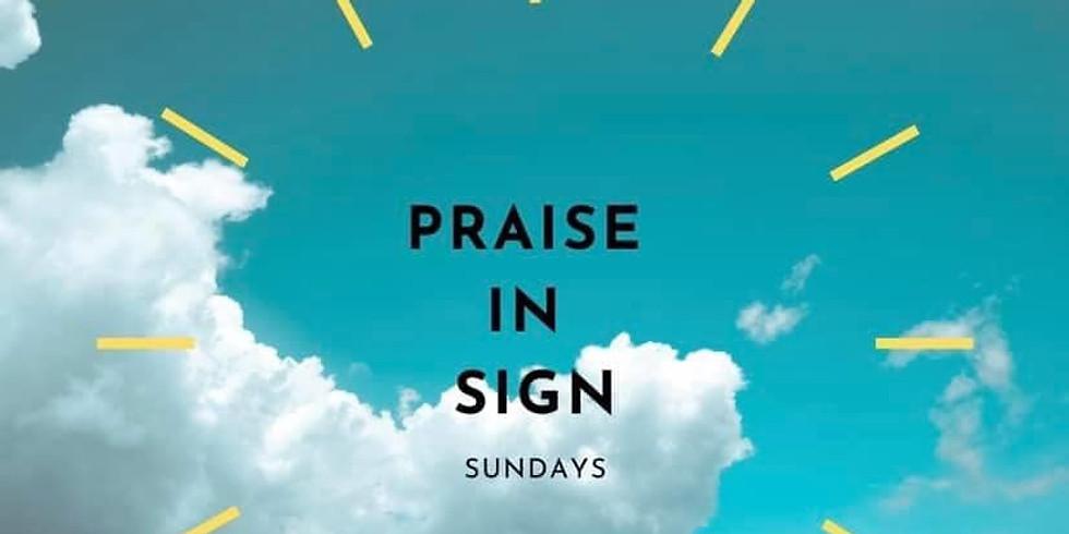 Praise in Sign Sunday