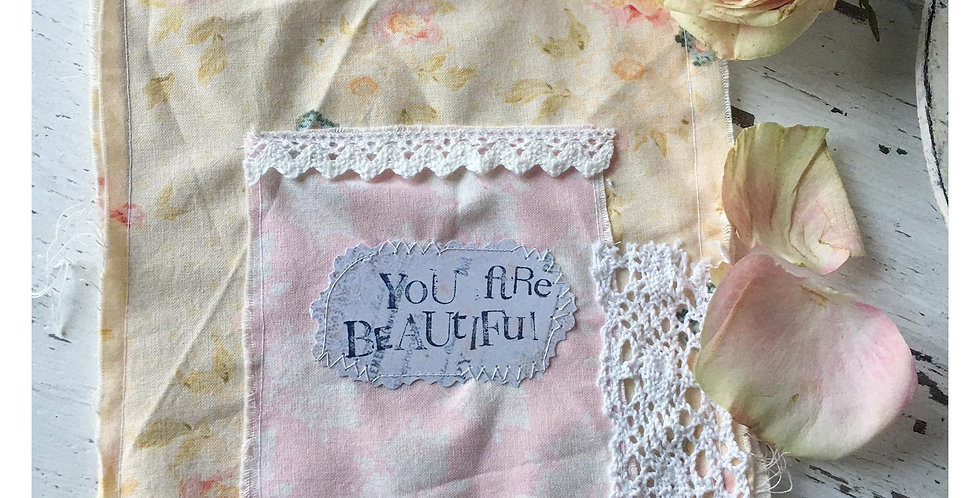 Karte/Stoffkarte You are Beautiful. Card-Fabric card