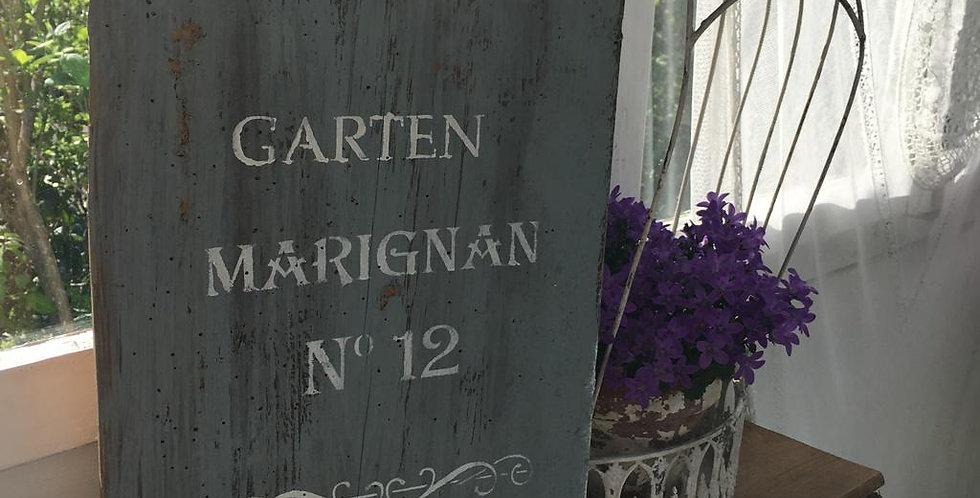 Garten Marignan Schild -Sign