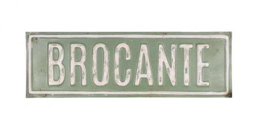 Brocante Schild - Sign