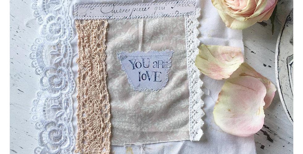 Karte/Stoffkarte You are Love. Card Fabric card