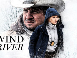 ICYMI: Wind River (2017)