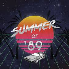 In Case You Missed It - The Summer of '89