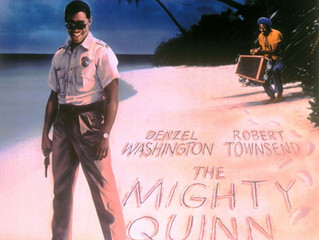 ICYMI: The Mighty Quinn (1989)