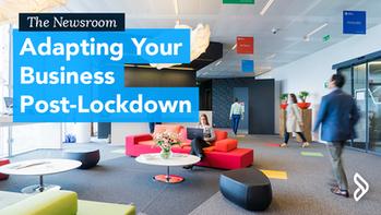 Adapting Your Business Post-Lockdown