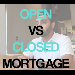 Open Vs. Closed Mortgages