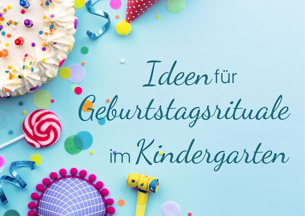 Geburtstag im Kindergarten, Geburtstagsritual für Kinder