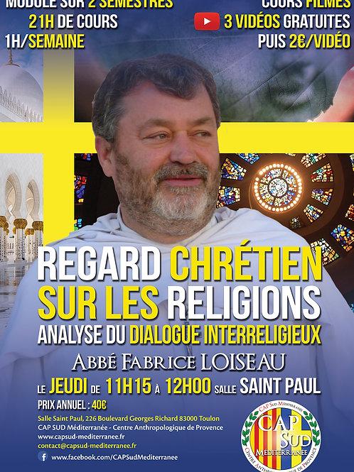 REGARD CHRÉTIEN SUR LES RELIGIONS