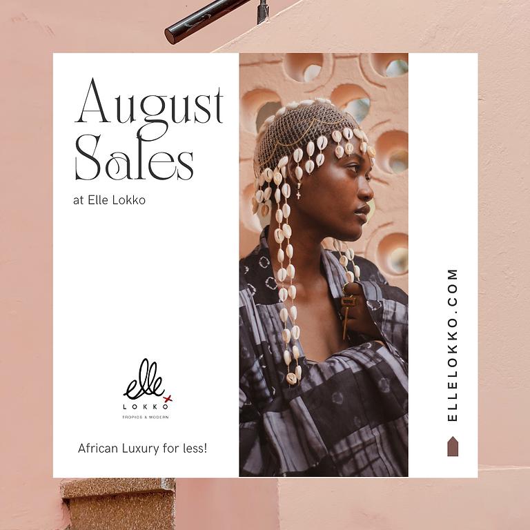 August Sales at Elle Lokko