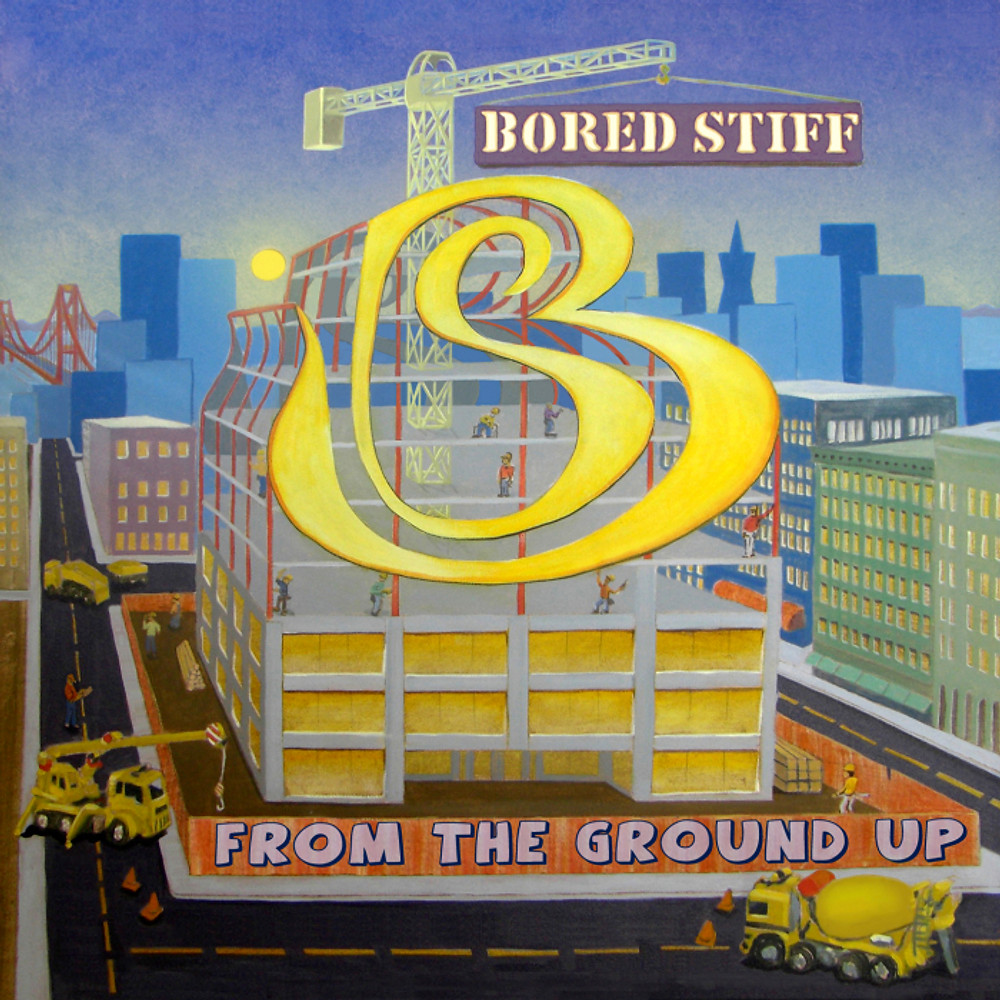 """One of many Bored Stiff albums to be released, this is definately a good one, """"From the Ground Up."""" -- Photo Courtesy from Hella Records"""