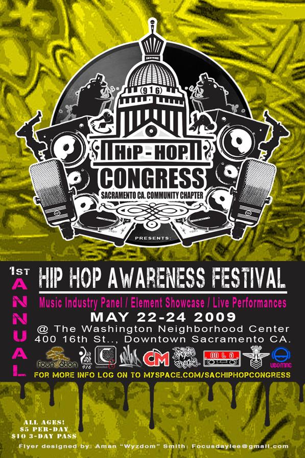 "Hip-Hop Awareness Festival is Brought to Sacramento Via Hip-Hop Congress, Sacramento, CA Community Chapter.  -- Photo Courtesy of Hip-Hop COngress and Flyer Created By Aman ""Wyzdom"" Smith"