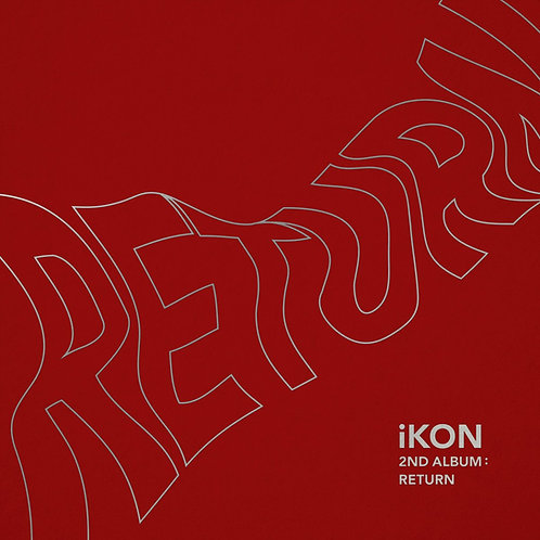 iKON - RETURN (2ND ALBUM)