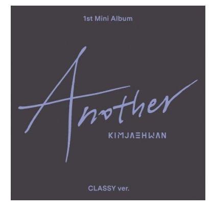 KIM JAE HWAN ANOTHER (1ST MINI ALBUM)