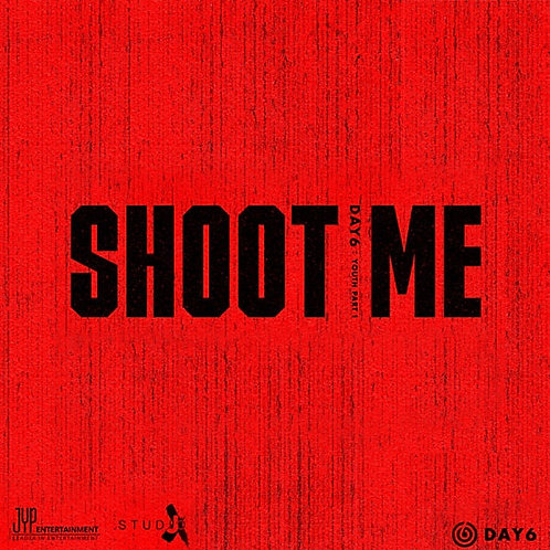 DAY6 - SHOOT ME YOUTH PART 1 (3RD MINI ALBUM)