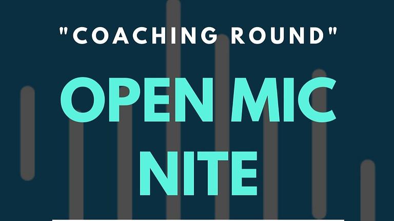 Open Mic Nite: Coaching Round