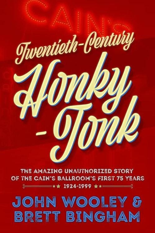 Cain's Ballroom Book - Twentieth-Century Honky-Tonk