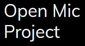 OpenMicProject.JPG