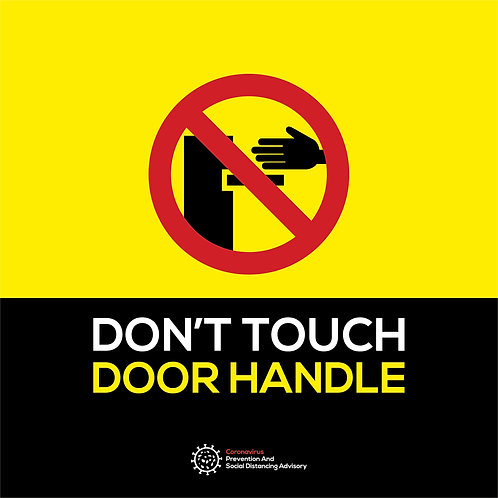 Do not touch door handle