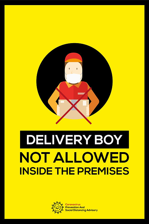 Delivery Boy Not Allowed