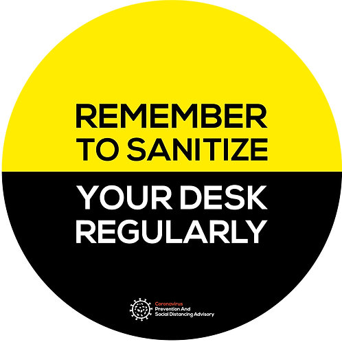 Rememeber to sanitize your desk regularly