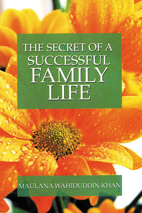 The Secret of a Successful Family Life