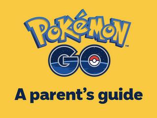 Pokemon Go Guide for Parents