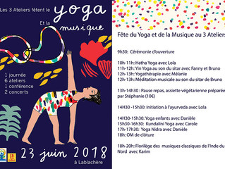 Fête du Yoga et de la Musique le 23 juin 2018 aux 3 Ateliers de Lablachère!!!
