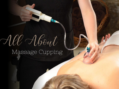 All About Massage Cupping (and is it for you?)