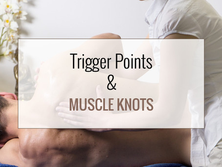 Trigger Points and Muscle Knots