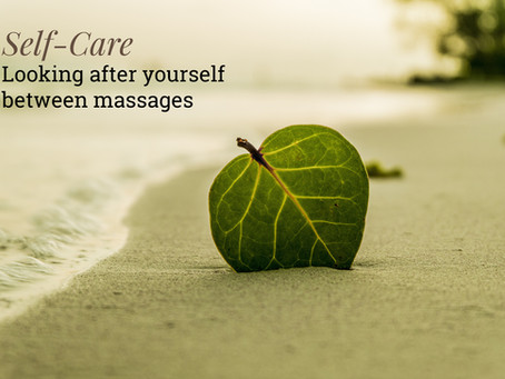 Massage Aftercare - Looking After Yourself Between Massages