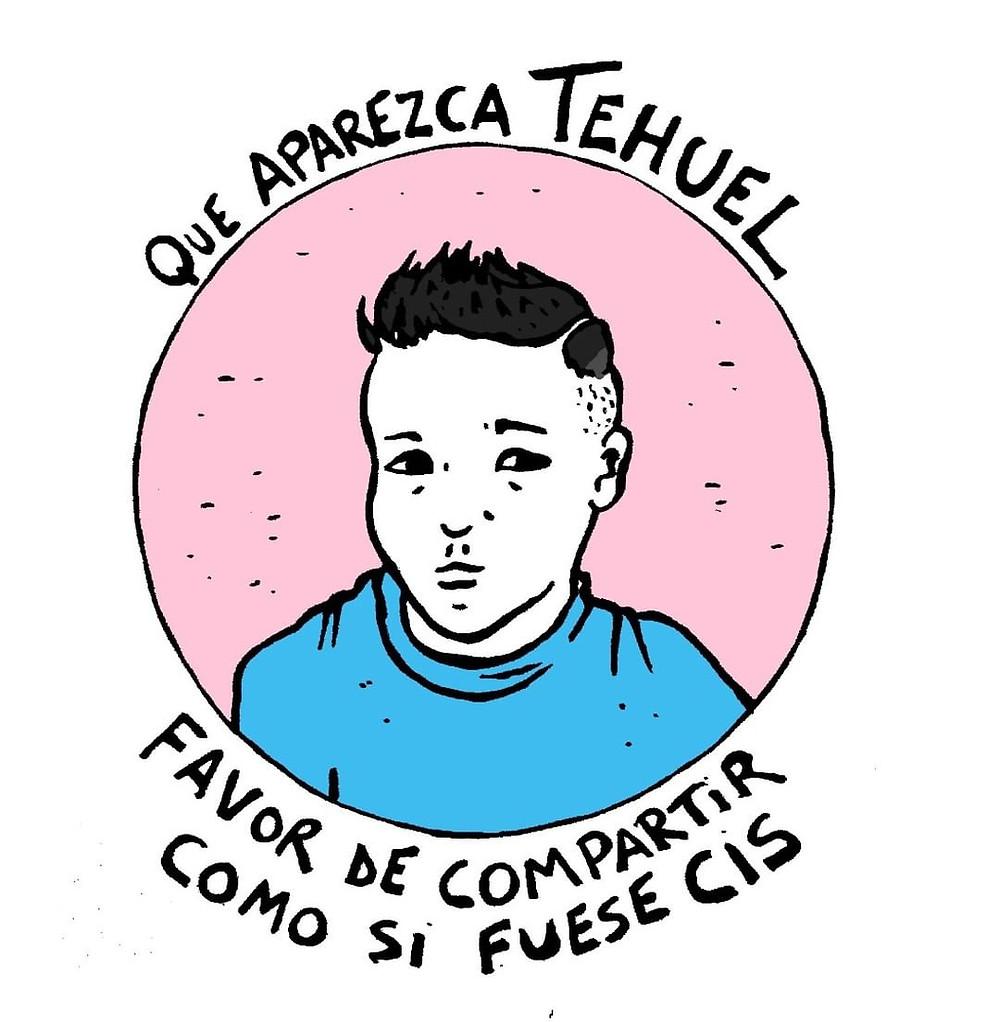 Imagen que muestra una ilustración de Tehuel, con el texto: Que aparezca Tehuel. Favor de compartir como si fuese cis.
