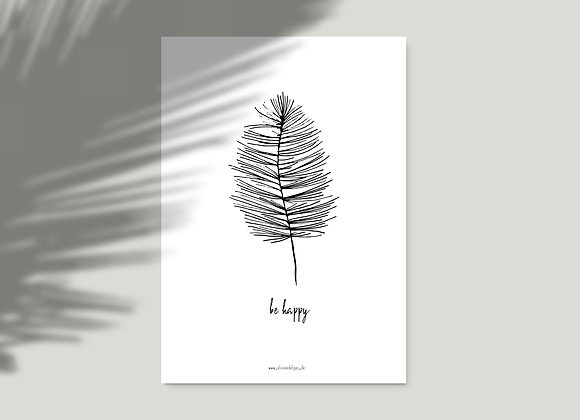 """""""BE HAPPY"""" A4"""