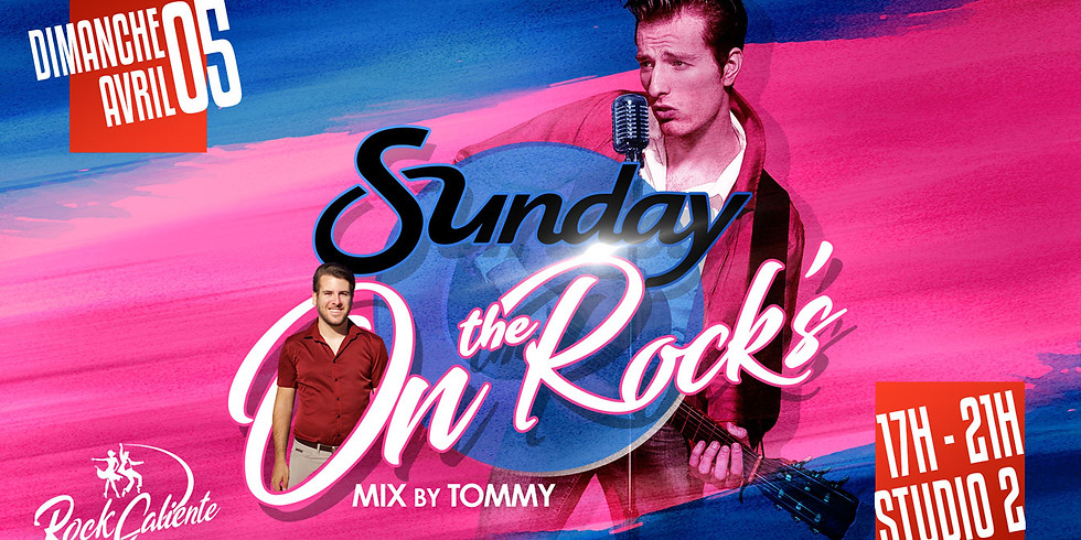 SUNDAY ON THE ROCK'S
