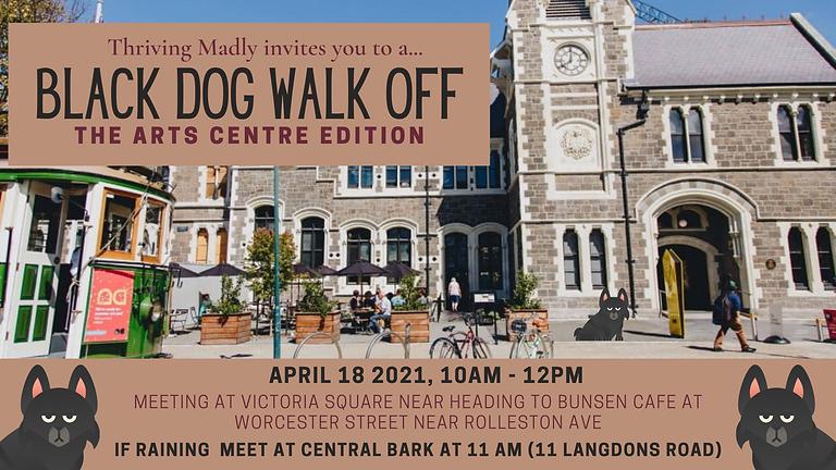 BLACK DOG WALK OFF -  The Arts Centre Edition