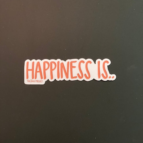 """Happiness Is"" Sticker"